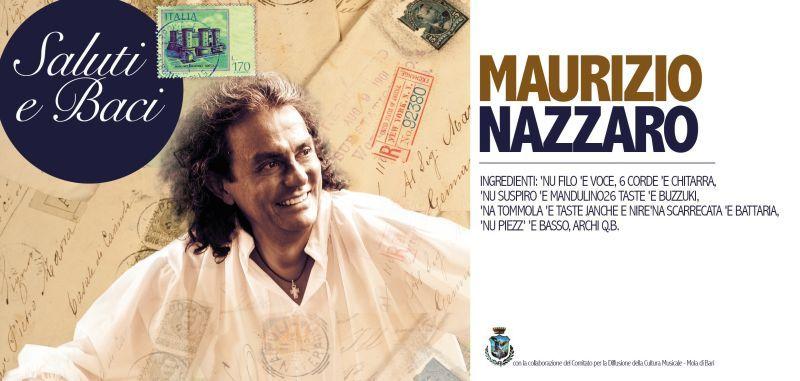 "A Cisternino con Maurizio Nazzaro ""SALUTI E BACI TOUR"""