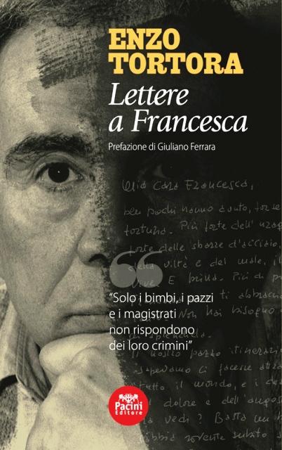 Presentazione del libro delle lettere di Enzo Tortora alla compagna