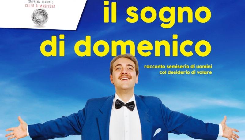 """""""Il sogno di Domenico"""": al Teatro Sociale, un volo tra pensieri e canzoni"""
